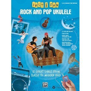 Just for Fun: Rock and Pop Ukulele
